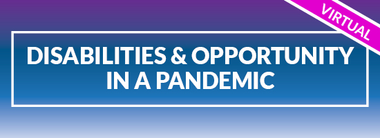 Disability and Opportunity in a Pandemic
